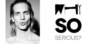 TO2W26-WhySoSerious-DennisWeber